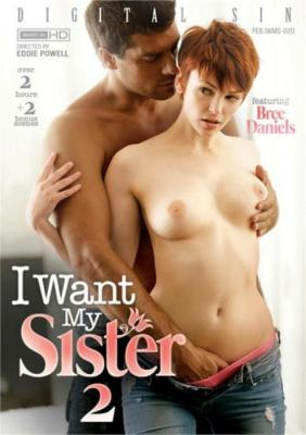 Watch & Download I Want My Sister 2 Porn DVD from Digital Sin