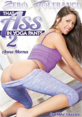 Watch Now That Ass In Yoga Pants 2 Porn DVD from Zero Tolerance Ent