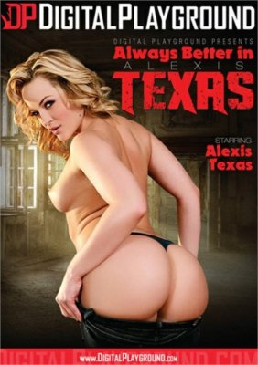 Always Better In Alexis Texas XXX DVD from Digital Playground. Staring Alexis Texas. More All Sex, Blondes and Star showcase
