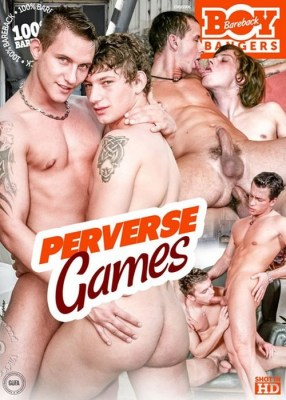 Free Watch and Download Perverse Games XXX Video Instantly by Bareback Boy Bangers