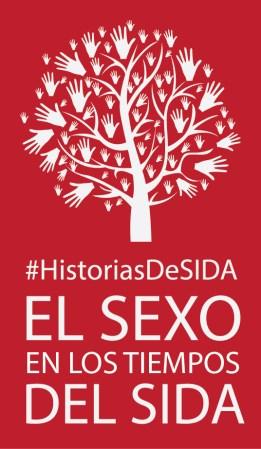 #HistoriaDeSIDA - Sexo en tiempos del Sida