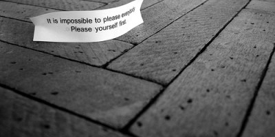 "Fortune from a Cookie - ""It is impossible to please everybody. Please yourself first."""