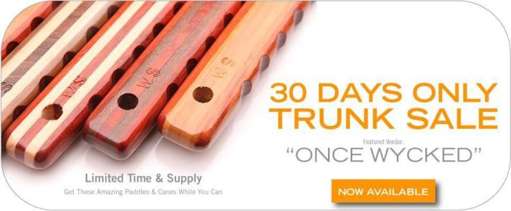 Tantus Trunk Sale Once Wycked