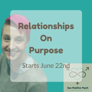 Relationships On Purpose: Starts June 22nd