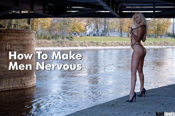 how_to_make_men_nervous with Dea Donatella