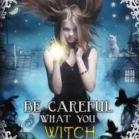Be Careful What You Witch For  by Thomas Hoobler #paranormal