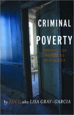 'Criminal of Poverty' by Tiny, aka Lisa Gray-Garcia cover