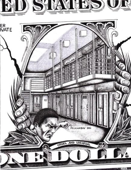 'Cruel and unusual' dollar Pelican Bay SHU drawing by PBSP prisoner, web