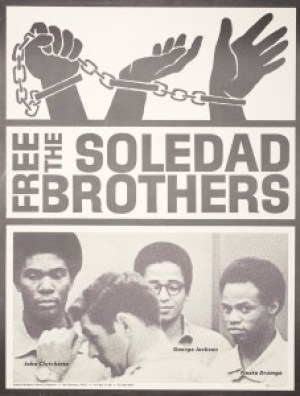 This 1968 poster shows John Clutchette, George Jackson and Fleeta Drumgo being escorted by guards.