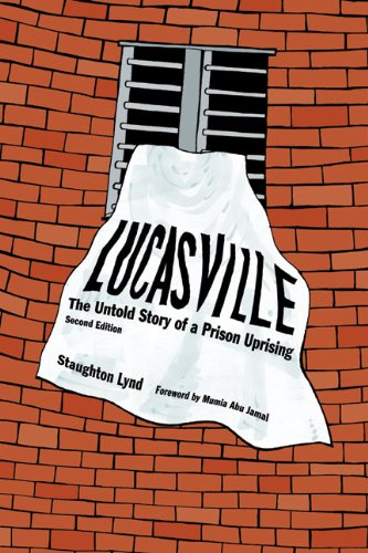 """The second edition of """"Lucasville"""" by Staughton Lynd was released in February 2011 on the heels of that earlier hunger strike. Staughton and his wife, Alice Lynd, both prominent attorneys, have devoted much of their lives to winning public support for those alleged to be the perpetrators of the 1993 uprising. Their innovative means include this book and a play."""