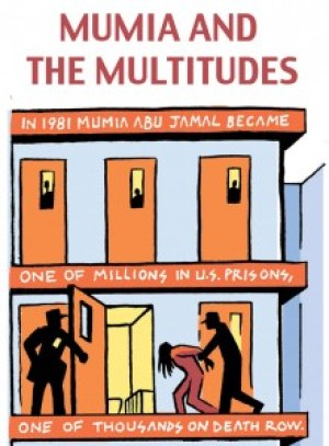'Mumia and the Multitudes' art by Seth Tobocman