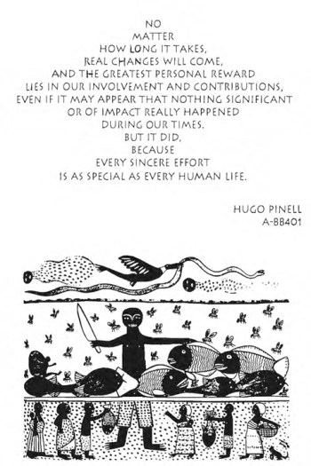 "Hugo Pinell wrote this poem in 1995. ""Every sincere effort is as special as every human life"" might have been meant especially for Tommy and his comrades."