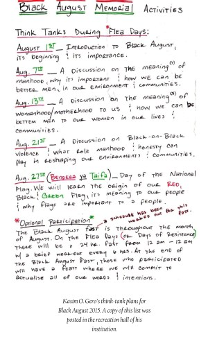 This is Kasim O. Gero's think-tank plan for Black August 2015. A copy of this list was posted in the recreation hall of his institution.