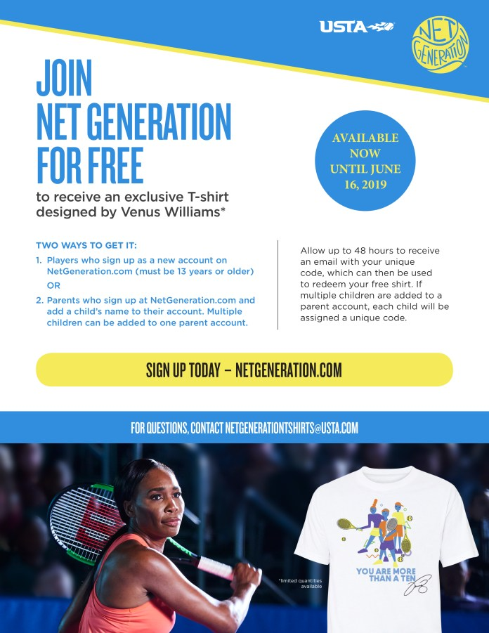USTA-0619, Join NetGeneration for free to receive a Venus Williams-designed T-shirt - offer ends June 16, Opportunities