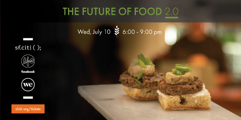 The Future of Food 2.0