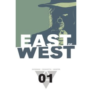 East Of West Volume 1: The Promise by Jonathan Hickman and Nick Dragotta (comic book review).