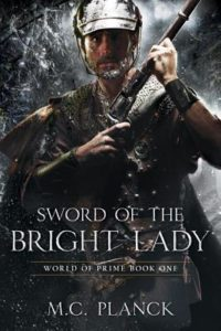 Sword of the Bright Lady (World of Prime #1) by M.C. Planck (book review).