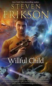 Willful Child by Steven Erickson