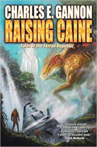 Raising Caine (Caine Riordan book 3) by Charles E. Gannon (book review)