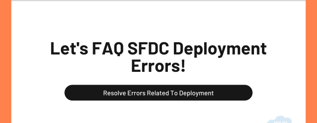 How-To-Resolve-Salesforce-Deployment-Errors