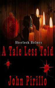 A Tale Less Told by John Pirillo