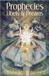 prophecies libels and dreams