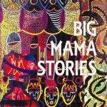 Big Mama Stories – Eleanor Arnason