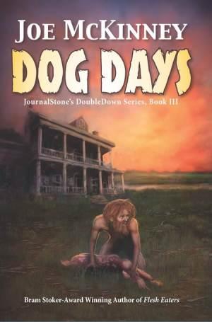 Dog Days - Joe McKinney