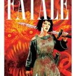 Fatale Book Three, West of Hell