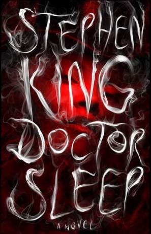 Doctor Sleep: A Novel - Stephen King