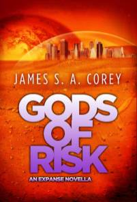 James S. A. Corey - Gods of Risk