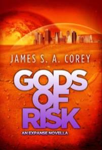 James S. A. Corey - Gods of Risk