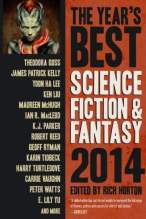 The Year's Best Science Fiction & Fantasy 2014 Edition - Rich Horton