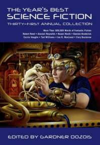 The Year's Best Science Fiction, Thirty-First Annual Collection - Gardner Dozois