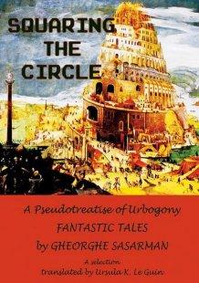 Squaring the Circle (Cuadratura cercului) - Gheorghe Sasarman