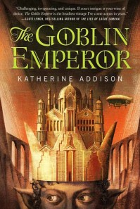 The Goblin Emperor - Katherine Addison
