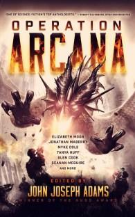 Operation Arcana - John Joseph Adams