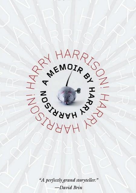 Harry Harrison! Harry Harrison! - Harry Harrison