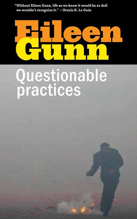 Questionable Practices - Eileen Gunn