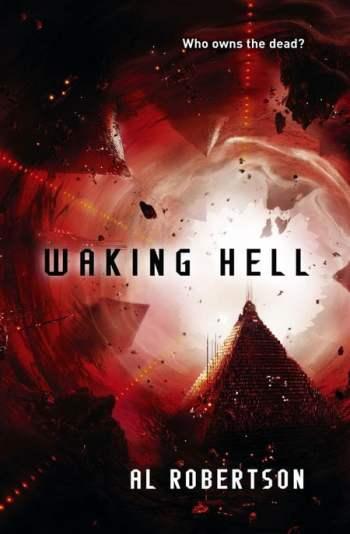 Waking Hell - Al Robertson