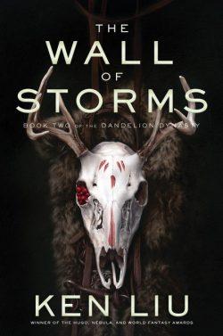 The Wall of Storms - Ken Liu