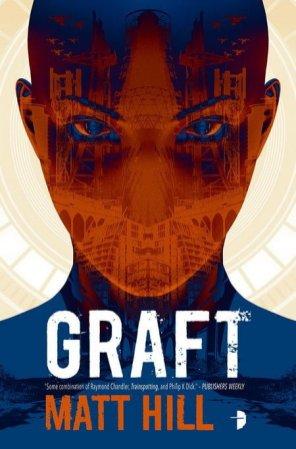 Graft - Matt Hill