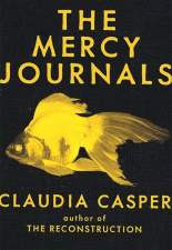 The Mercy Journals - Claudia Casper