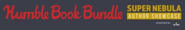 Humble Book Bundle: Super Nebula Author Showcase