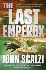 The Last Emperox - John Scalzi