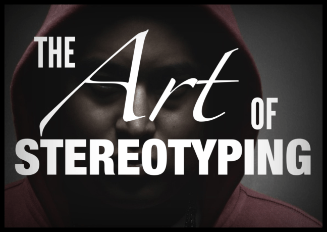 The Art of Stereotyping