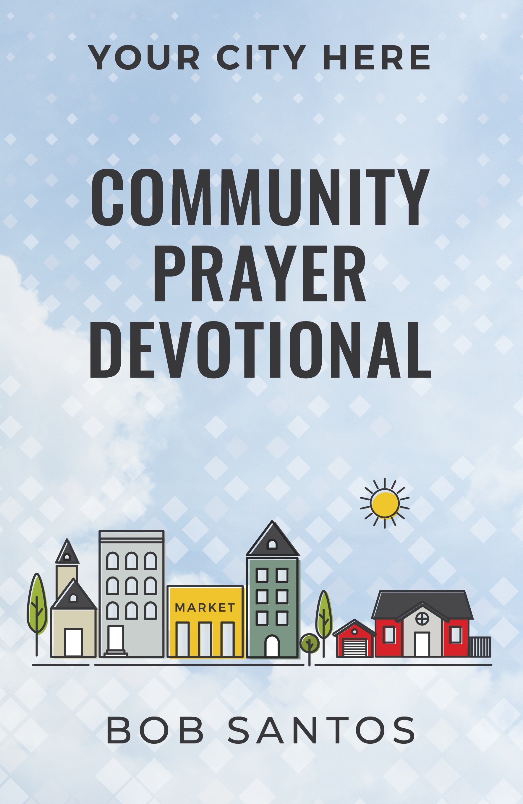 COMMUNITY PRAYER DEVOTIONAL - Search for Me Ministries