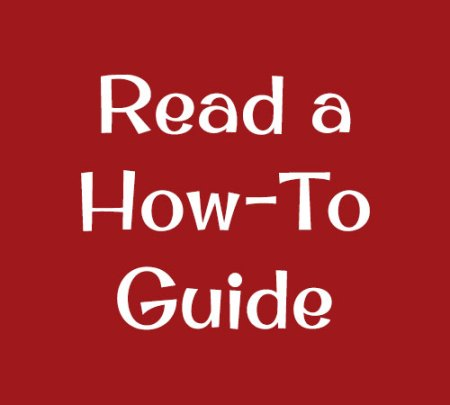 Read a How-To Guide