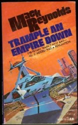 trample-an-empire-down-by-mack-reynolds cover