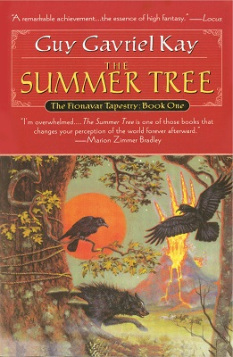 The Summer Tree, by Guy Gavriel Kay